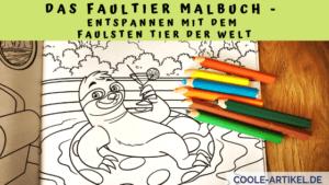 Das Faultier Malbuch - Entspannen mit dem faulsten tier der Welt